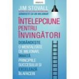 Intelepciune pentru invingatori - Jim Stovall