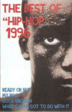 "Caseta The Best Of ""Hip-Hop"" 1996 (Cover Versions), originala"