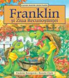 Franklin si Ziua Recunostintei/Paulette Bourgeois