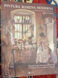 PAULEANU DOINA - PINTURA ROMENA MODERNA - MODERN ROMANIAN PAINTIG (1875-1945), 2016, Ajuda, Portugalia