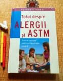 TOTUL DESPRE ALERGII SI ASTM (Ed. Reader's Digest); NOUĂ, IN TIPLĂ!
