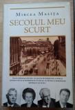 Mircea Malița / SECOLUL MEU SCURT (Memorii)
