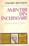 Cumpara ieftin Amintiri Din Inchisoare - Valeriu Braniste