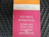 Istoria Romaniei Intre Anii 1918-1944 - Colectiv ,550350