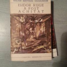 ISIDOR RUGE A FOST ACHITAT-WALTER MATTHIAS DIGGELMANN