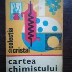 Cartea chimistului amator- Dan I. Seracu