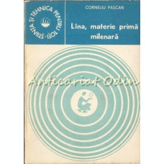 Lina, Materie Prima Milenara - Corneliu Pascan