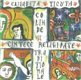CD Elisabeta Ticuță – Colinde Și Cîntece Religioase Tradiționale, original