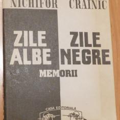 Zile albe, zile negre. Memorii de Nichifor Crainic