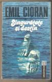 Emil Cioran-Singuratate si destin