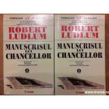 Manuscrisul lui Chancellor 2vol., Robert Ludlum