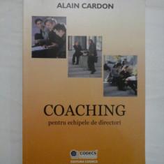 COACHING PENTRU ECHIPELE DE DIRECTORI - ALAIN CARDON