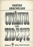 AS - ARACHELIAN  VARTAN - CUVANTUL CARE ZIDESTE