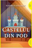 Castelul din pod/Elizabeth Winthrop, Arthur