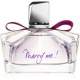 Lanvin Marry Me! Eau de Parfum pentru femei, Apa de parfum, 75 ml