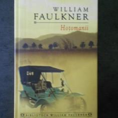 WILLIAM FAULKNER - HOTOMANII