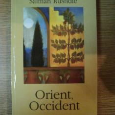 ORIENT , OCCIDENT de SALMAN RUSHDIE , 2005