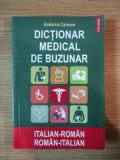 DICTIONAR MEDICAL DE BUZUNAR ITALIAN-ROMAN / ROMAN-ITALIAN de ECATERINA CERBONE , 2008