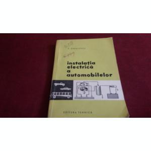 V RADULESCU - INSTALATIA ELECTRICA A AUTOMOBILELOR