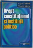 EUFEMIA - DUMITRU VIERIU - DREPT CONSTITUTIONAL SI INSTITUTII POLITICE {2005}