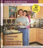 Hemoroizi, Herpes, Hipertiroidism, Hipotiroidism - Colectia: Portia De Sanatate