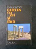 PAN V. VANDOROS - GRECIA CU ZEI SI FARA