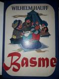 Carte veche povesti copii,de colectie,NEFOLOSITA,BASME-WILHELM HAUFF,1995,T.GRAT