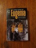 Cumpara ieftin Eugenia - Lionel Duroy