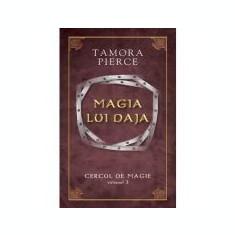 Magia lui Daja. Cercul de Magie vol. 3 - Tamora Pierce