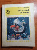 Paunasul codrilor - victor eftimiu 1979