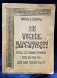 DIN VECHIUL BUCURESTI de GEORGE D. FLORESCU - BUCURESTI, 1935