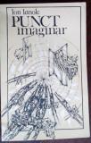 ION IANOLE - PUNCT IMAGINAR (VERSURI, 1987) [coperta si desene de DONE STAN]
