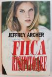 FIICA RISIPITOARE de JEFFREY ARCHER , 1994