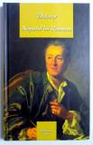 DIDEROT, NEPOTUL LUI RAMEAU , SATIRA (SCRISA IN 1762 , REVAZUTA IN 1773 , PUBLICATA IN 1823) , TRADUCERE DIN LIMBA FRANCEZA SI NOTE de GELLU NAUM , 20