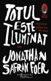 Totul este iluminat/Jonathan Safran Foer