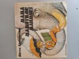 Mama mamutilor mahmuri  - Mircea Santimbreanu - ilustratii de Gh.Marinescu
