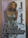 VALEA PAPUSILOR-JACQUELINE SUSANN