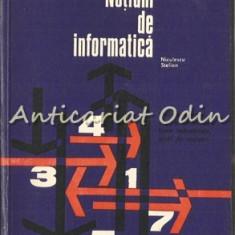 Notiuni De Informatica - Niculescu Stelian - Tiraj: 7090 Exemplare