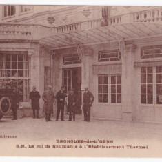 Carte postala M. S. Regele Ferdinand la baile termale Bagnoles de l'Orne