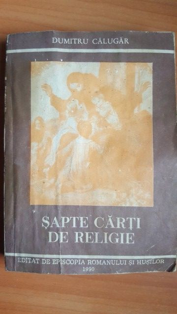 Sapte carti de religie- Dumitru Calugar UZATA