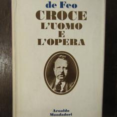 CROCE L'UOMO E L'OPERA-ITALO DE FEO