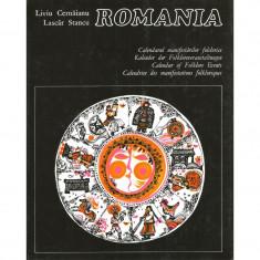 Romania. Calendarul manifestarilor folclorice - Liviu Cernaianu, Lascar Stancu