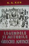 Cumpara ieftin N. A. Kun - Legendele si miturile Greciei antice