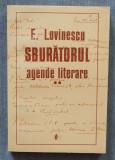 E. Lovinescu - Sburătorul. Agende literare 2/II