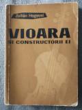 Zoltan Hegyesi - Vioara și constructorii ei