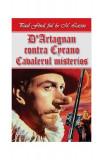 D'Artagnan contra Cyrano. Cavalerul misterios
