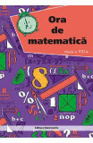 Ora de matematica. Clasa 8 - Petre Nachila