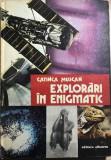 Explorari in enigmatic Catinca Muscan