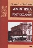 Amintirile Unui Poet Decadent   Alexandru Obedenaru