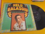 DISC VINIL NELU BALASOIU LELITA DE LA TISMANA EPE 01620 DISC STARE EXCELENTA
